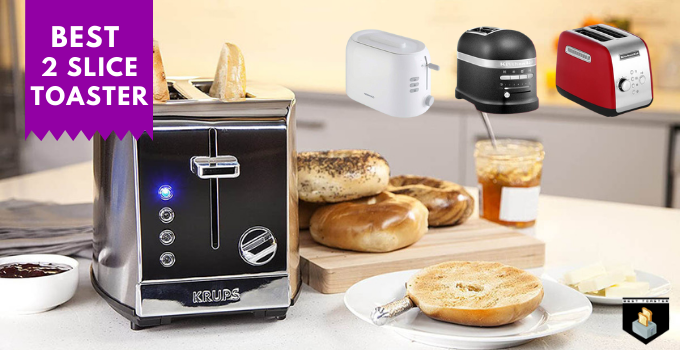10 Best 2 Slice Toaster 2021 Buying Guide